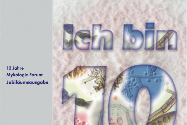 Mykologie Forum 10 Jahre